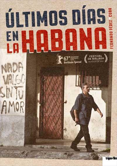 CINE dès 06.12.17. Últimos días en La Habana (Cuba)